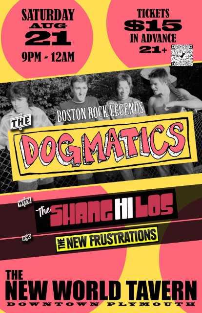 The Dogmatics New World Tavern Aug 21, 2021 show